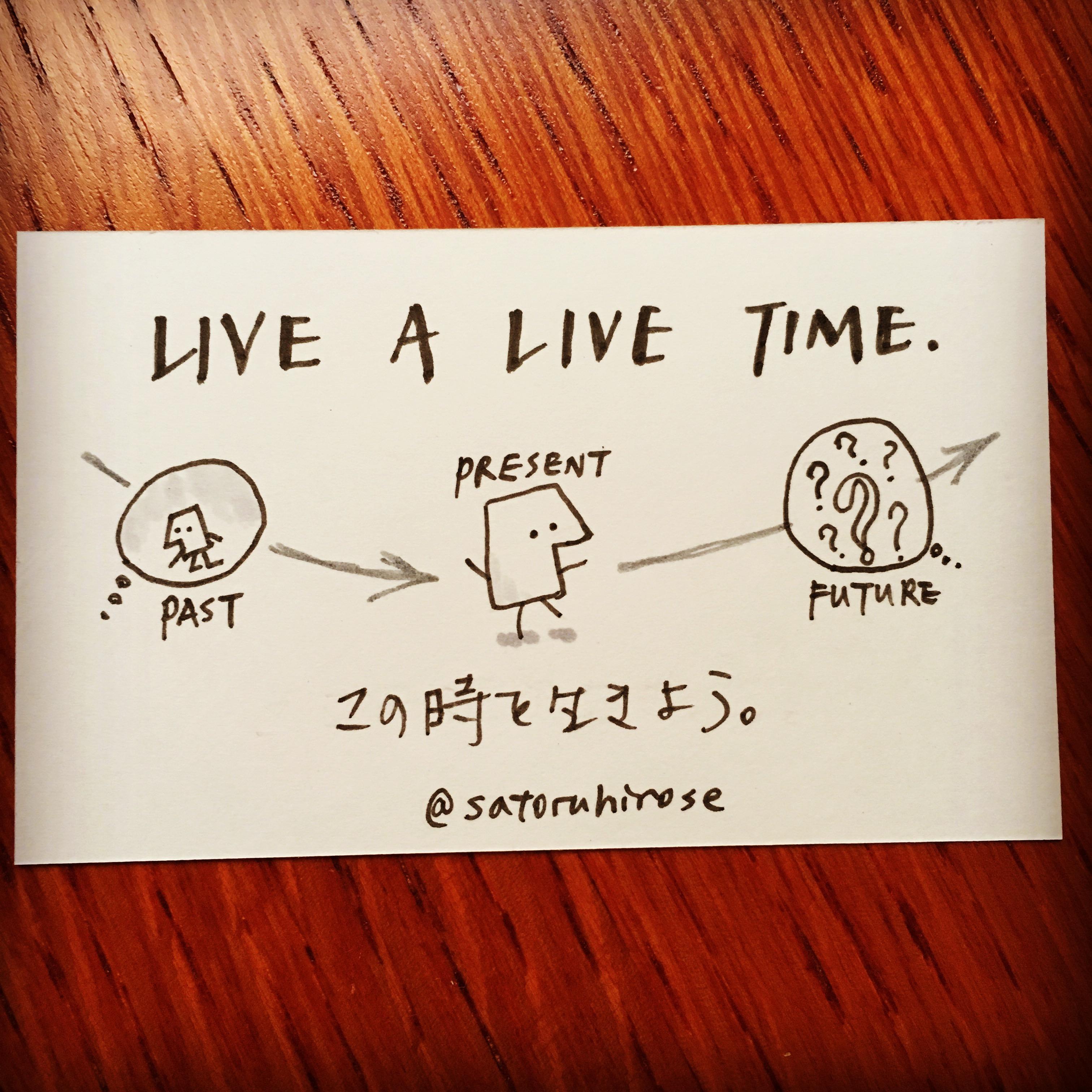 Live a live time.