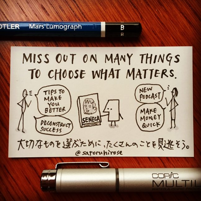 Miss out on many things to choose what matters.