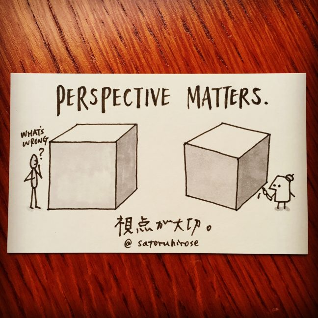 Perspective matters.