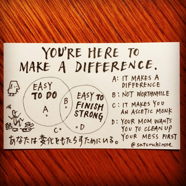 You're here to make a difference.